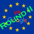 Google vs the EU – round II